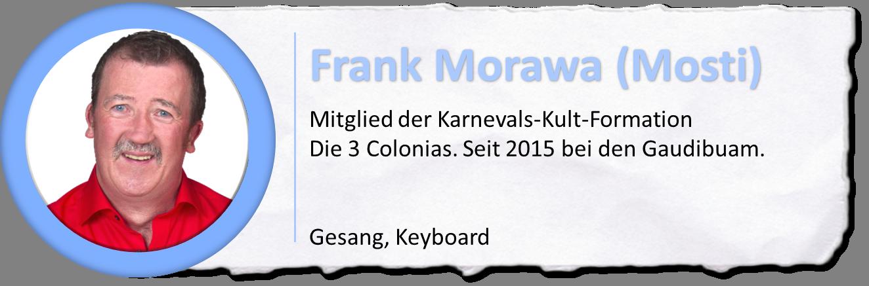 Die Buam sind: Frank Morawa (Mosti)